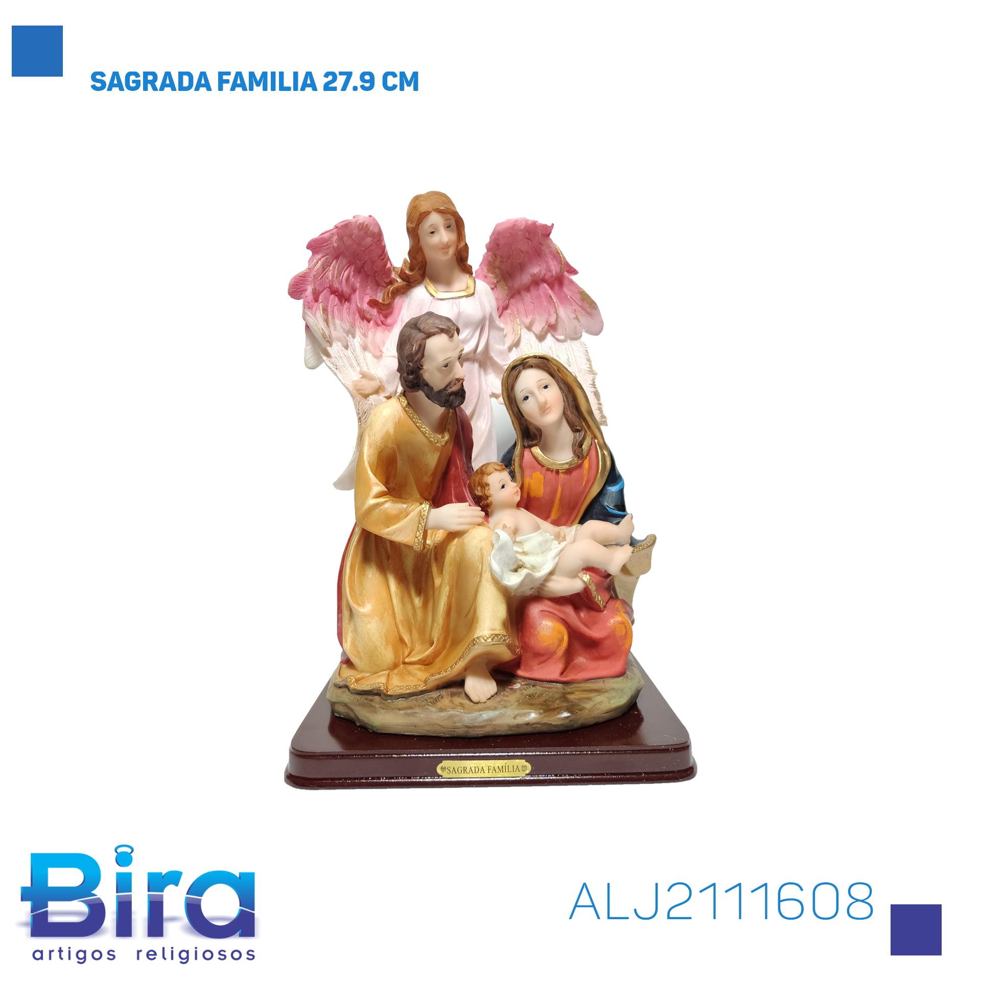 Bira Artigos Religiosos - SAGRADA FAMILIA 27.9 CM Cód. ALJ2111608