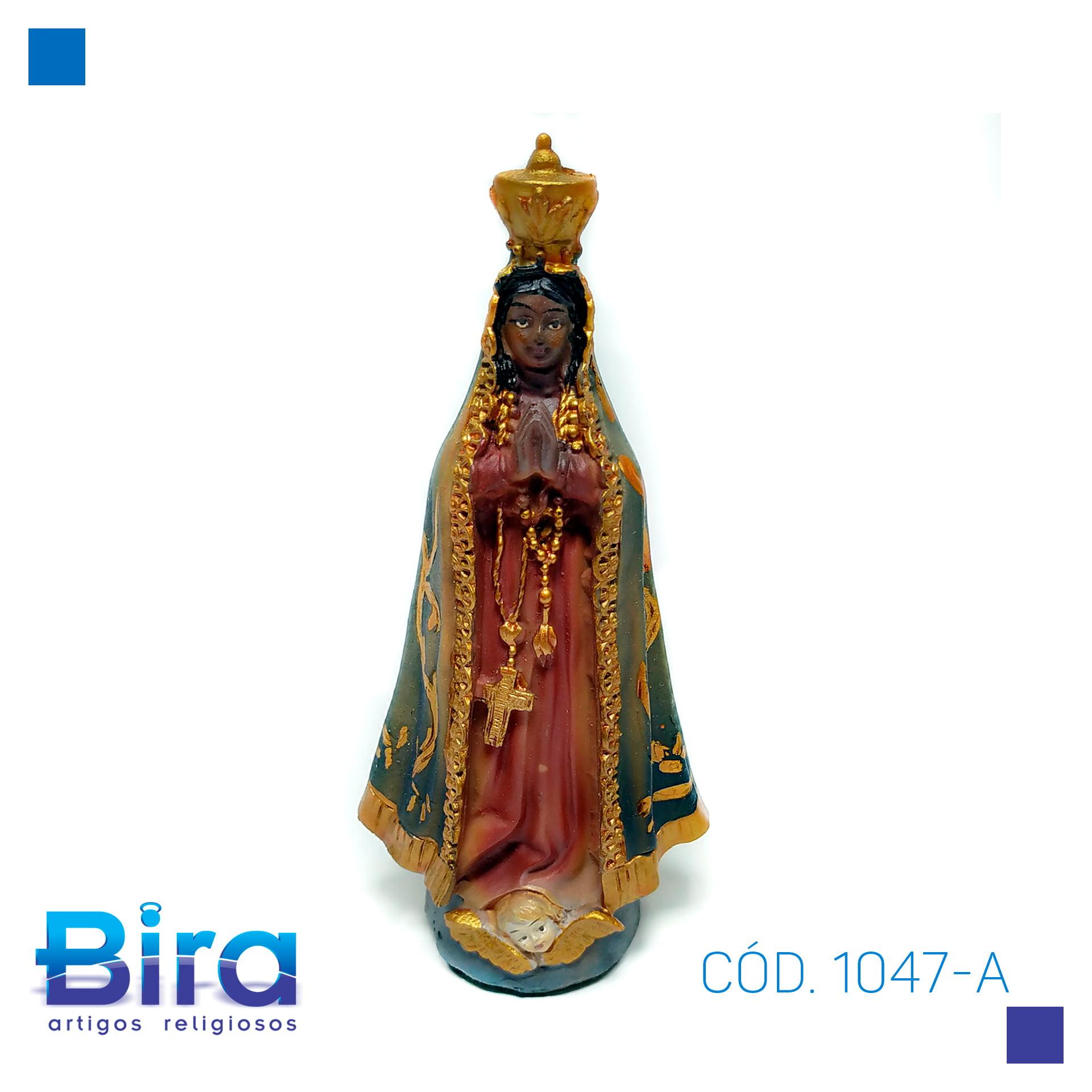 Bira Artigos Religiosos - NOSSA SENHORA  APARECIDA 12 CM - CÓD. 1047-A