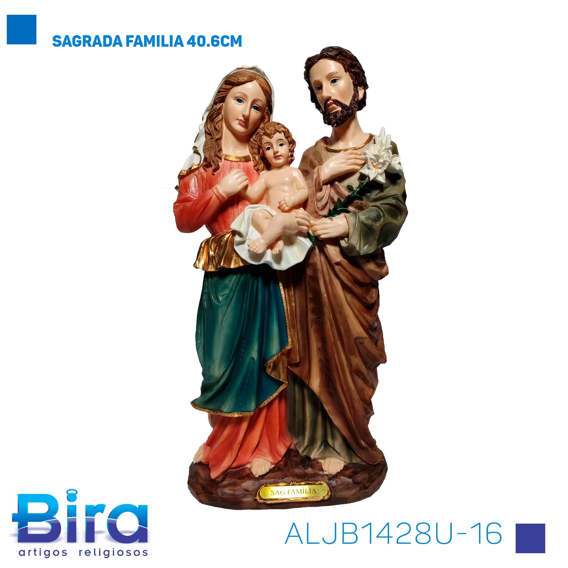 Bira Artigos Religiosos - SAGRADA FAMILIA 40.6CM Cód. ALJB1428U-16