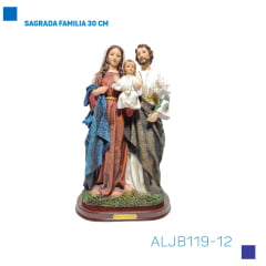 Bira Artigos Religiosos - SAGRADA FAMILIA 30 CM - CÓD. ALJB119-12
