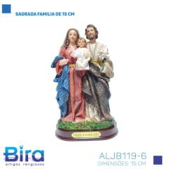 Bira Artigos Religiosos - SAGRADA FAMILIA DE 15 CM - Cod. ALJB119-6